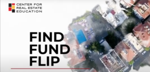 Find Fund Flip with the Center fo Real Estate Education - featuring Mario Camino of Arkad Capital